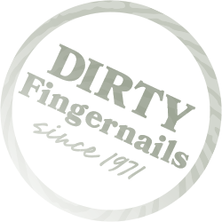 dirty fingernails since 1971